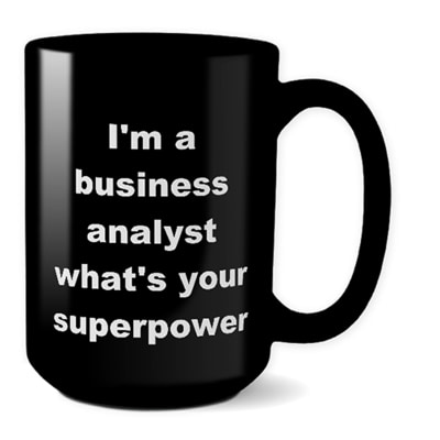 Business Analyst Mug – What's Your Superpower