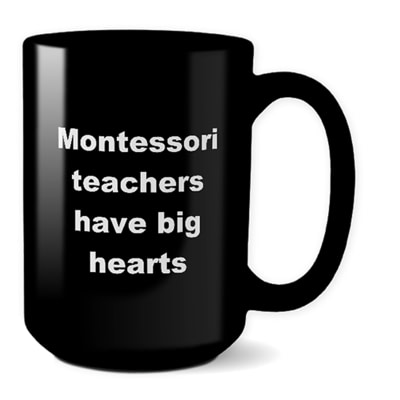 Montessori Teacher Mug – Have Big Hearts