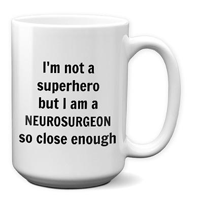 Neurosurgeon Mug – Superhero