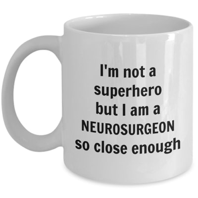Neurosurgeon Mug – Superhero