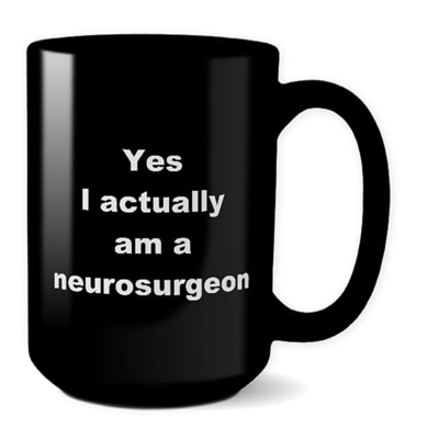 Neurosurgeon Mug – Yes I Actually Am A Neurosurgeon