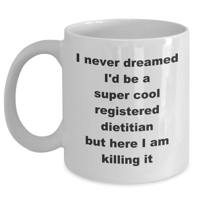 Registered Dietitian Mug – Super Cool Killing It