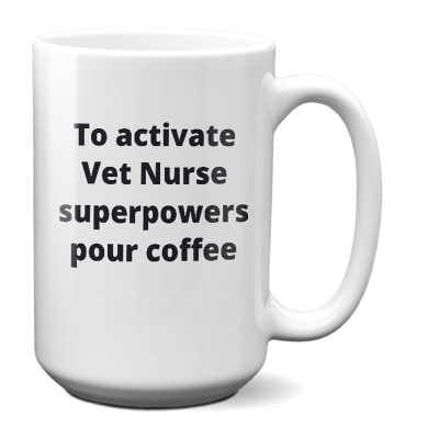 Vet Nurse Mug – To Activate Superpowers Pour Coffee