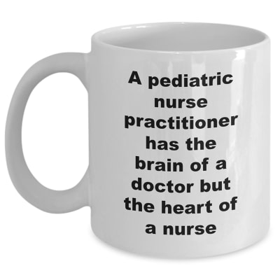 Pediatric Nurse Practitioner Mug – Brain of Doctor