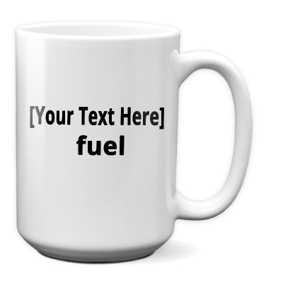 Personalize It Coffee Cup – Fuel