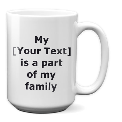 Personalize This Pet Coffee Cup – Part of My Family