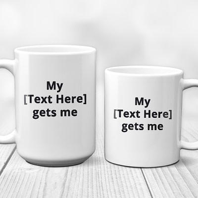 Personalize This Pet Custom Mug – My XXX Gets Me